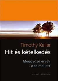 Timothy Keller: Hit és kételkedés