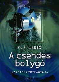 C.S.Lewis: A csendes bolygó