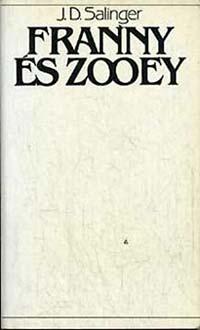 J.D. Salinger: Franny és Zooey