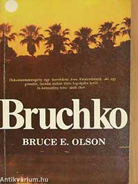 Bruce E. Olson – Brucko