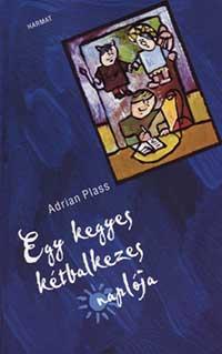 Adrian Plass: Egy kegyes kétbalkezes naplója