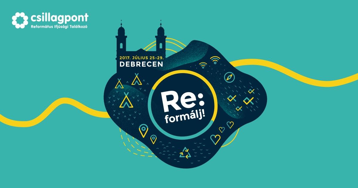 Csillagpont 2017, Debrecen – Re:formálj!